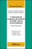 Contractul de transport de mărfuri în trafic intern şi internaţional.