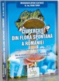 Ciupercile din flora spontana a Romaniei