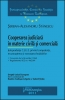 Cooperarea judiciară în materie civilă şi comercială