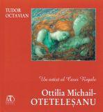 Un artist al Casei Regale – Ottilia Michail-Otetelesanu