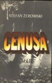 Cenusa (Vol. III), Stefan Zeromski
