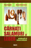 Carnati, salamuri si leber - producere si comercializare