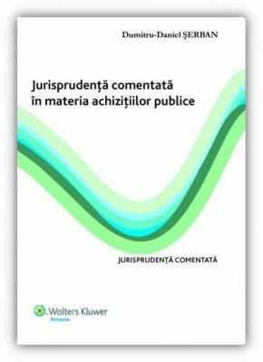 Jurisprudenta comentata in materia achizitiilor publice
