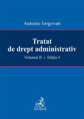 Tratat de drept administrativ. Volumul II. Editia 4