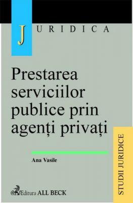 Prestarea serviciilor publice prin agenti privati