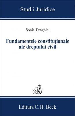 Fundamentele constitutionale ale dreptului civil