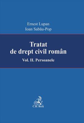 Tratat de drept civil roman. Volumul II. Persoanele. Editia I