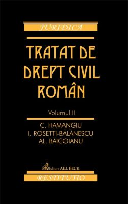 Tratat de drept civil roman. Volumul II