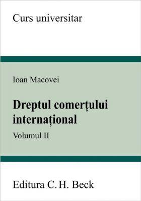 Dreptul comertului international. Volumul II