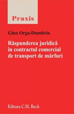 Raspunderea juridica in contractul comercial de transport de marfuri