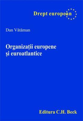 Organizatii europene si euroatlantice