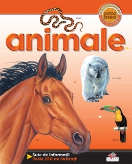 Animale - Prima mea enciclopedie