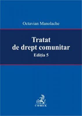 Tratat de drept comunitar. Editia 5