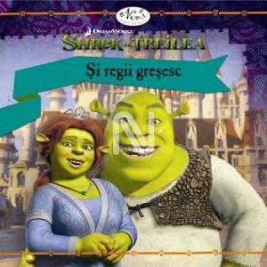 Shrek al Treilea: Si regii gresesc (Royally Wrong)