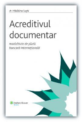 Acreditivul documentar - modalitate de plata bancara internationala