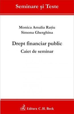 Drept financiar public. Caiet de seminar