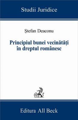 Principiul bunei vecinatati in dreptul romanesc