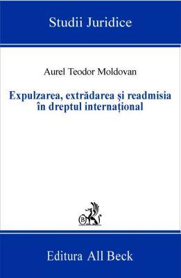 Expulzarea, extradarea si readmisia in dreptul international