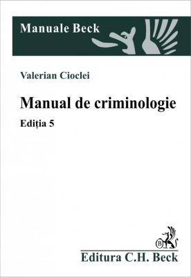 Manual de criminologie. Editia 5