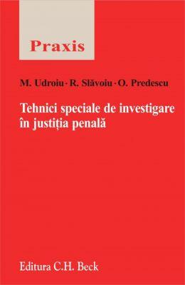 Tehnici speciale de investigare in justitia penala