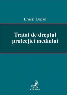 Tratat de dreptul protectiei mediului