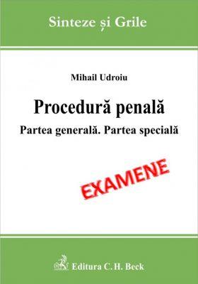 Procedura penala. Partea generala. Partea speciala