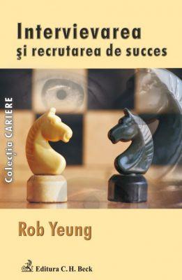 Intervievarea si recrutarea de succes