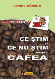 Ce stim si ce nu stim despre cafea
