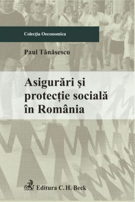 Asigurari si protectie sociala in Romania