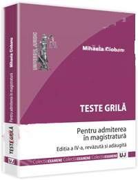 Teste grila pentru admiterea in magistratura (Autor: Mihaela Ciobanu)