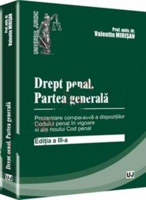 Drept penal. Partea generala. Editia a III-a (Nov. 2011)