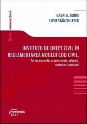 Institutii de drept civil in reglementarea noului Cod civil