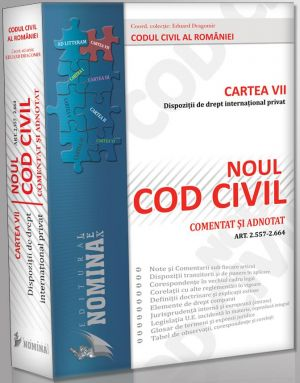 Noul Cod civil comentat si adnotat. Art. 2.557-2.664