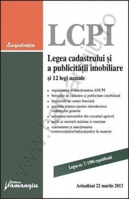 Legea cadastrului si a publicitatii imobiliare   Actualizare: 22 Martie 2013