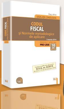 Codul fiscal si Normele metodologice de aplicare, 2014
