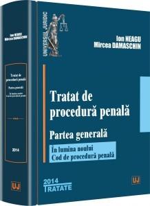 Tratat de procedura penala. Partea generala: In lumina noului Cod de procedura penala