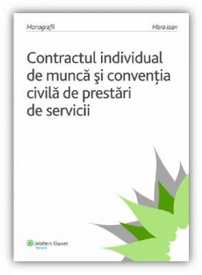 Contractul individual de munca si conventia civila de prestari de servicii