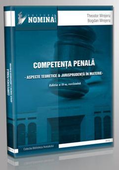 Theodor Mrejeru, Bogdan Mrejeru: Competenta in materie penala