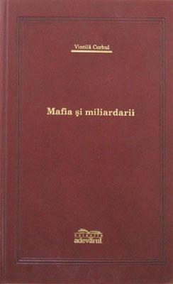 Mafia si miliardarii