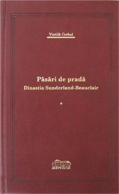 Pasari de prada – Dinastia Sunderland-Beauclair - 3 volume