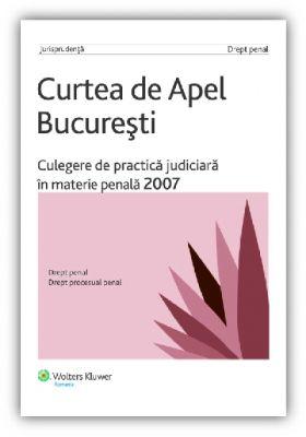 Culegere de practica judiciara in materie penala, 2007