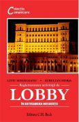 Reglementarea activităţii de lobby. In anticamera influentei