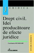 Drept civil. Idei producatoare de efecte juridice