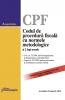 Codul de procedură fiscală cu normele metodologice si 2 legi uzuale