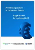 Probleme juridice in domeniul bancar