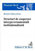 Structuri de cooperare interguvernamentală instituţionalizată