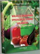 Bolile si daunatorii speciilor de legume solanacee: Tomate, Ardei, Vinete | Autor: Ana Tomescu